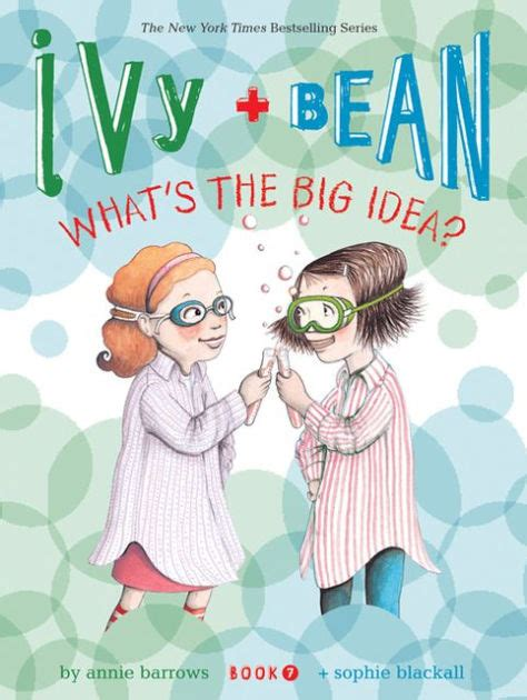 libro the ivy now the ivy and bean what s the big idea ivy and bean series 7 by annie barrows sophie blackall