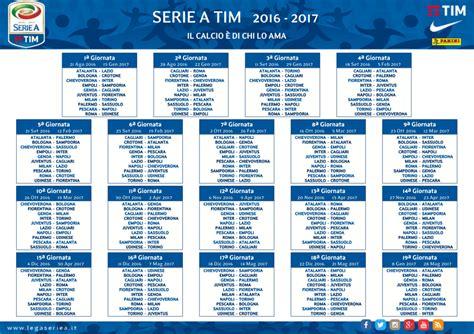 Calendario Serie A Tim Anticipi E Posticipi Calendario Serie A 2016 2017 Date Orari Anticipi E