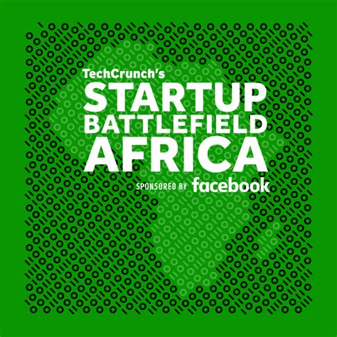 Usd Mba Application Deadline by Techcrunch Battlefield Africa 2017 For Startups In Sub