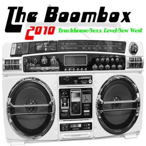my track house trackhouse nexx level new west the boombox 2010 hosted by classick mixtape
