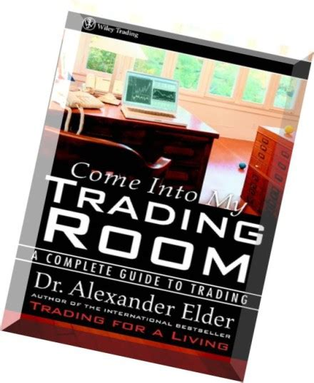 come into my trading room pdf free come into my trading room a complete guide to trading pdf magazine