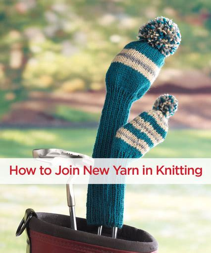 joining yarn knitting how to join new yarn in knitting