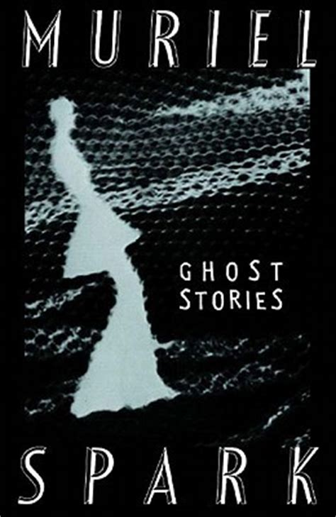 the book splash horror story books the ghost stories of muriel spark by muriel spark