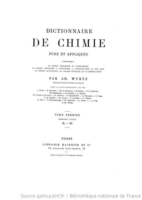 Dictionnaire de chimie pure et appliquée : comprenant la