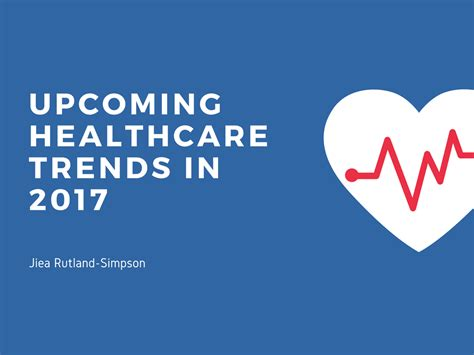 upcoming trends 2017 upcoming healthcare trends in 2017 jiea rutland simpson
