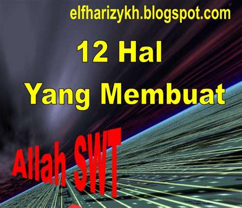 Iman Kunci Kesempurnaan 12 hal yang dapat membuat allah swt cinta kumpulan tausiyah singkat