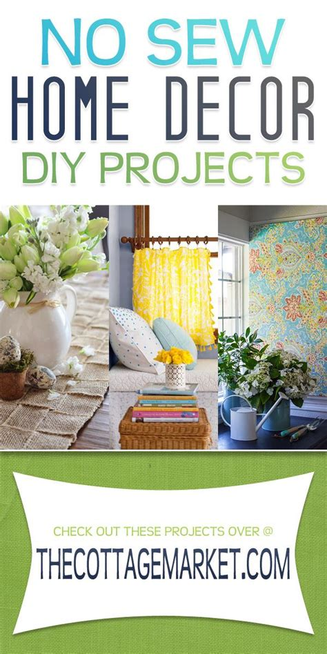diy sewing projects home decor no sew home decor diy projects the cottage market no