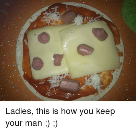 How To Keep A Man Meme - funny dank memes memes of 2016 on sizzle click