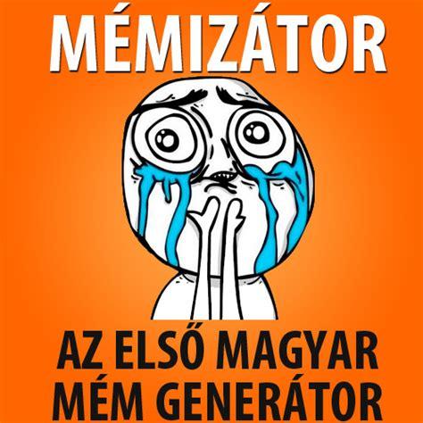 Meme Generator Image - image gallery magyar meme