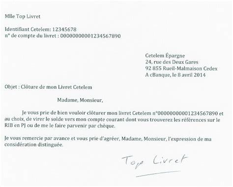 Modeles Lettre Fermeture Compte Bancaire Cl 244 Ture Du Compte 233 Pargne Cetelem Les Livrets D 233 Pargne Au Banc D Essai