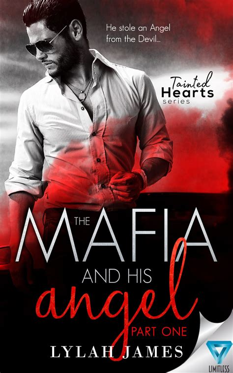 the mafia and his part 3 tainted hearts volume 3 books the mafia and his part 1 tainted hearts series 1