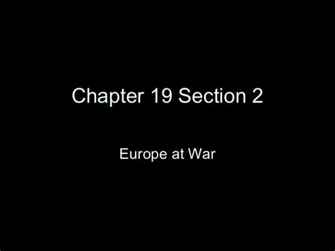 chapter 16 section 2 war in europe chapter 19 section 2 powerpoint