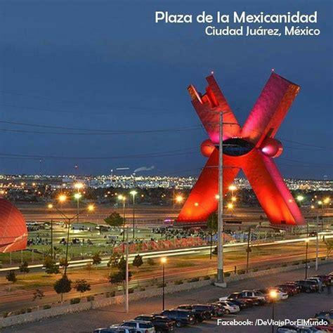 www recaudacion de rentas de ciudad juarez la quot x quot plaza de la mexicanidad ciudad ju 225 rez ciudad