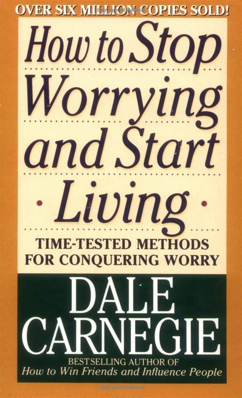 dale carnegie best books how to stop worrying and start living by dale carnegie