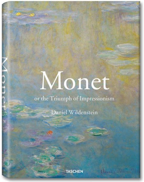essential monet 172 best images about taschen books on modern books livres and new york