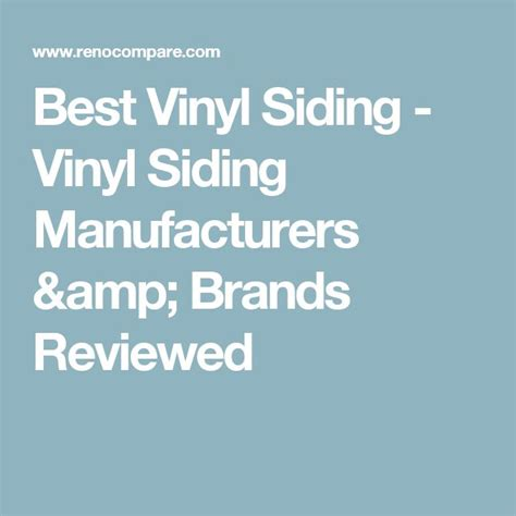 Which Brand Of Vinyl Siding Is Best - best 25 vinyl siding manufacturers ideas on