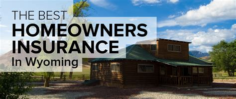 homeowners insurance in wyoming freshome