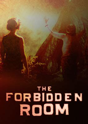 The Forbidden Room by Netflix Instantwatcher The Forbidden Room