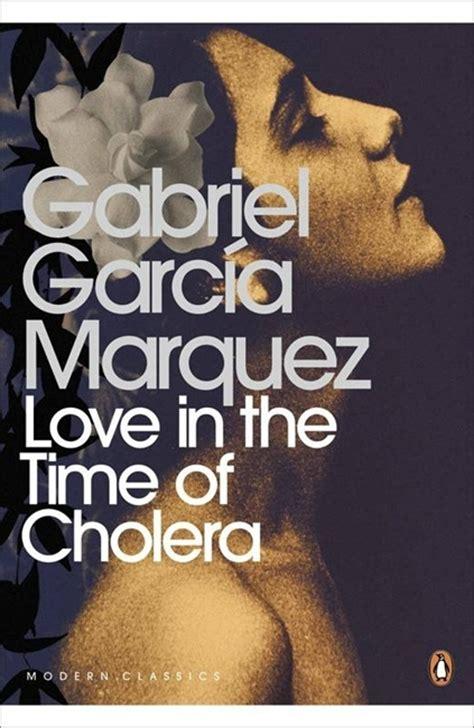 love in the time love in the time of cholera penguin books australia
