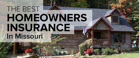 homeowner s insurance in missouri freshome com
