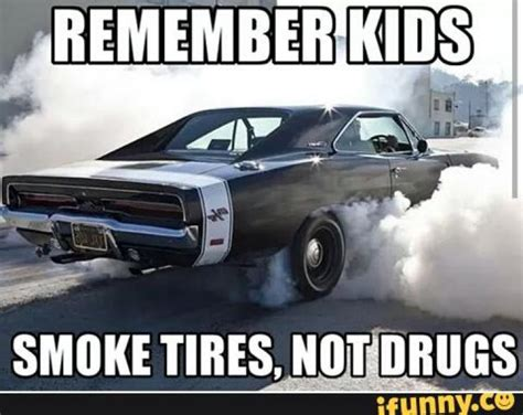 Remember Kids, Smoke tires, not drugs. Chrome Theme