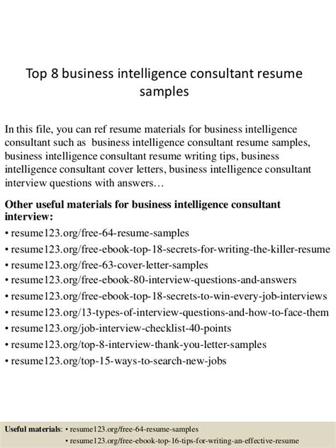 Business Intelligence Consultant Cover Letter by Top 8 Business Intelligence Consultant Resume Sles