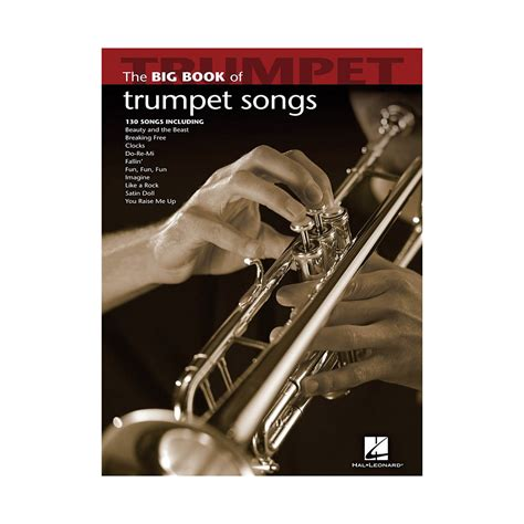 libro the trumpet of the hal leonard the big book of trumpet songs of trumpet songs 171 libro de partituras