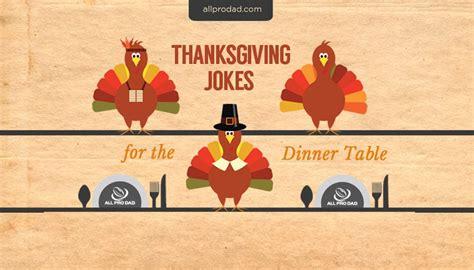 dinner jokes thanksgiving jokes for all pro all pro