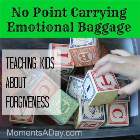 forgiveness crafts for no point carrying emotional baggage moments a day