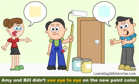 how to a seeing eye idiom see eye to eye the learn