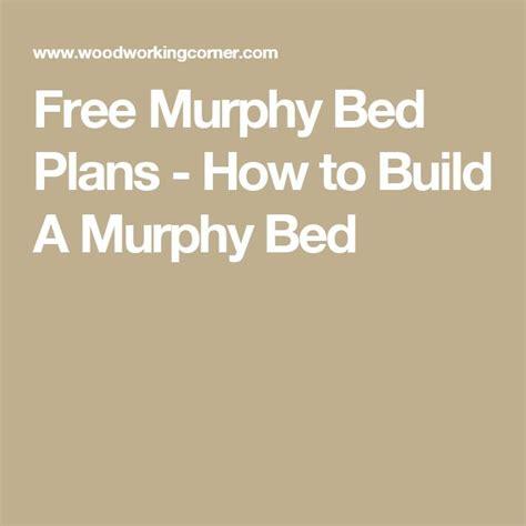 how to build a murphy bed best 25 murphy bed plans ideas on pinterest murphy bed