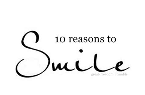 10 Reasons To Smile In by 10 Reasons To Smile Neversocial S