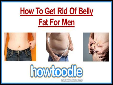 how to get rid of fat how to get rid of fat how to get rid of belly fat for men