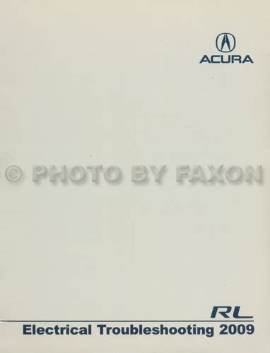 1999 acura rl electrical troubleshooting manual 2009 acura rl electrical troubleshooting manual original