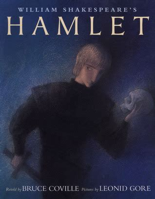 hamlet picture book william shakespeare s hamlet shakespeare retellings 5