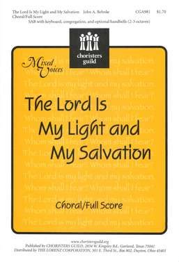 The Lord Is Light And Salvation by Cga981 The Lord Is Light And Salvation Choralfull Score
