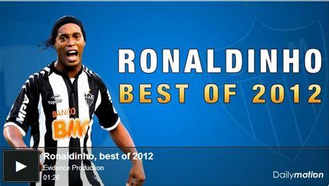 best of ronaldinho ronaldinho best of 2012 football deluxe
