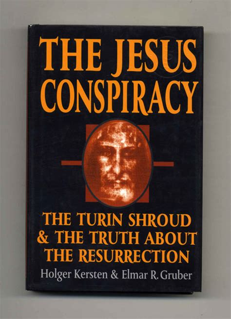 the conspiracy of you books the jesus conspiracy the turin shroud and the about