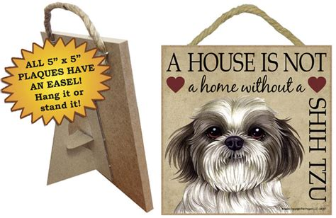 shih tzu indoor breed sign plaque a house is not a