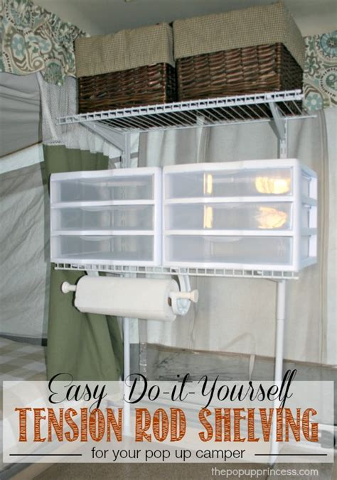 Pop Up Camper Mods: Tension Rod Wire Shelving   The Pop Up