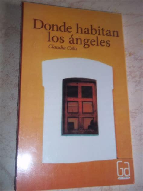libro donde los escorpiones donde habitan los angeles claudia celis gran angular 150 00 en mercado libre