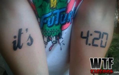 it s always 4 20 somewhere bad tattoo pictures