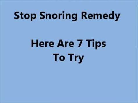7 Tips To Stop Snoring by Stop Snoring Remedy Ways To Stop Snoring 7