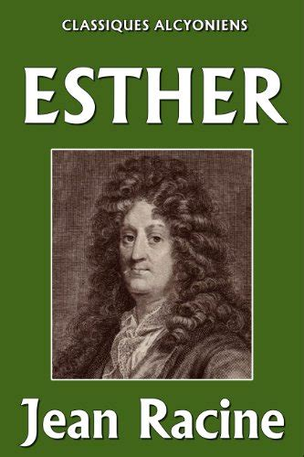 libro lingnu french edition esther unexpurgated edition classiques alcyoniens french edition letteratura teatrale