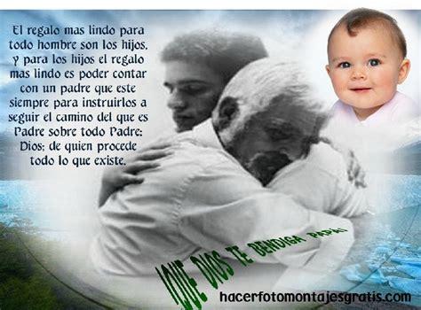 fotomontaje para la foto de papa apexwallpaperscom fotomontaje del d 237 a del padre con frase hacer