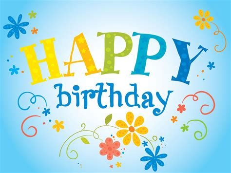 In Happy Birthday Wishes Birthday Wallpapers Happy Birthday Birthday Quotes