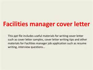 Facilities Administrator Cover Letter by Facilities Manager Cover Letter