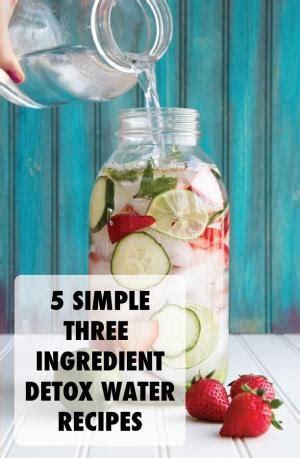 Easy Cheap Detox Recipes by Diy 2 Ingredient Liver Detox