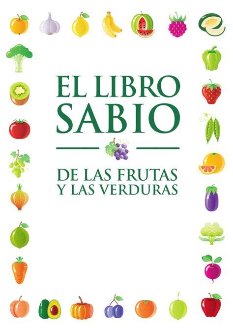 libro vitamina c1 curso de el libro sabio de las frutas y las verduras