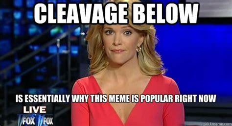 Megyn Kelly Meme - megyn kelly cleavage
